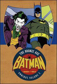 BATMAN The Brave and The Bold Bronze Age Omnibus Volume 2