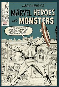 JACK KIRBY MARVEL HEROES & MONSTERS Artist's Edition