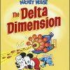 DISNEY MASTERS Volume 1 Mickey Mouse The Delta Dimension