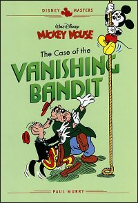 DISNEY MASTERS Volume 3 Mickey Mouse The Case of The Vanishing Bandit