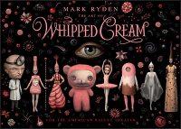 MARK RYDEN THE ART OF WHIPPED CREAM