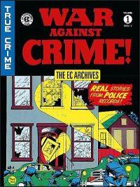 EC ARCHIVES War Against Crime Volume 1