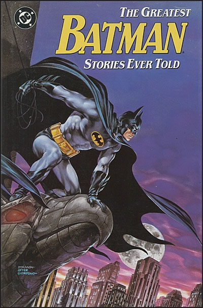 BATMAN THE GREATEST STORIES EVER TOLD