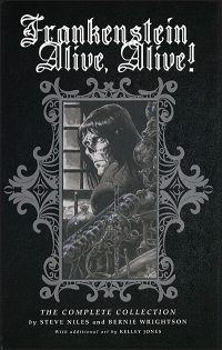 FRANKENSTEIN ALIVE, ALIVE! TRIO The Complete Collection Hardcover