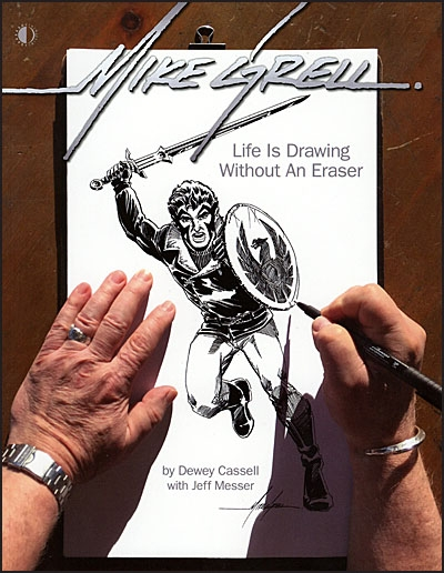MIKE GRELL Life Is Drawing without an Eraser
