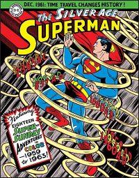 SUPERMAN THE SILVER AGE SUNDAYS Volume 1 1959-1963