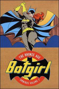 BATGIRL The Bronze Age Omnibus Volume 2