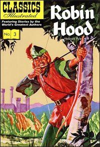 CLASSICS ILLUSTRATED #3 Robin Hood
