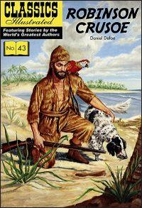 CLASSICS ILLUSTRATED #43 Robinson Crusoe