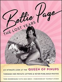 BETTIE PAGE The Lost Years Hardcover