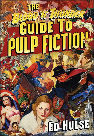 BLOOD N THUNDER GUIDE TO PULP FICTION