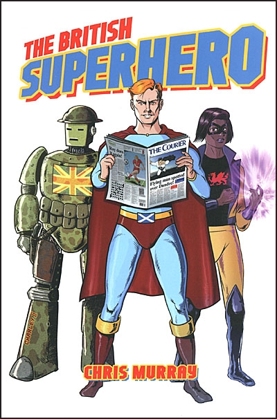 THE BRITISH SUPERHERO