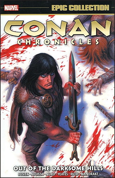 CONAN CHRONICLES EPIC COLLECTION Volume 1 Out of the Darksome Hills
