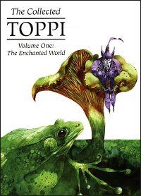 COLLECTED TOPPI Volume 1 Enchanted World