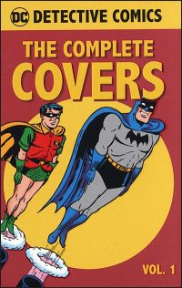DC COMICS DETECTIVE COMICS The Complete Covers Volume 1
