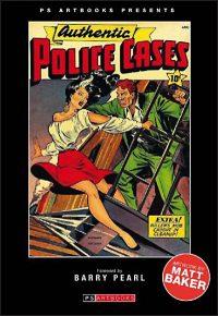 AUTHENTIC POLICE CASES Volume 1