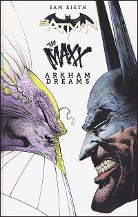 BATMAN / THE MAXX ARKHAM DREAMS