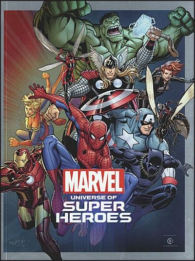 MARVEL UNIVERSE OF SUPER HEROES Museum Exhibit Guide