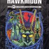 THE MICHAEL MOORCOCK CHRONICLES OF HAWKMOON The James Cawthorn Collection Volume 2