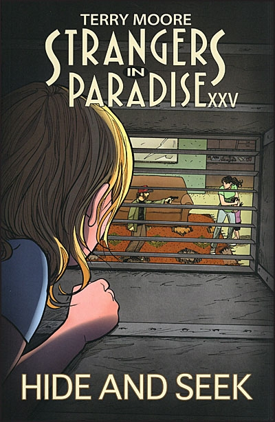 TERRY MOORE STRANGERS IN PARADISE XXV Hide and Seek Signed