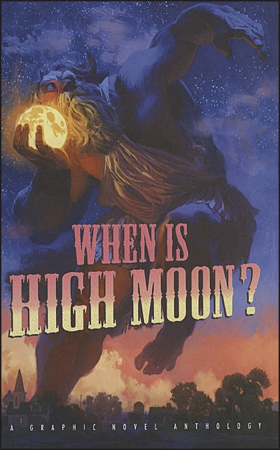 WHEN IS HIGH MOON?