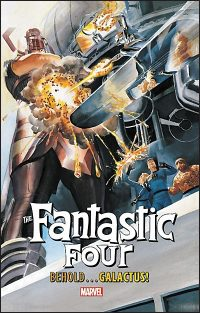 THE FANTASTIC FOUR BEHOLD…GALACTUS!