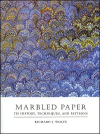 MARBLED PAPER Its History, Techniques, and Patterns
