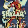 SHAZAM! THE WORLDS MIGHTIEST MORTAL Volume 1