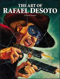 THE ART OF RAFAEL DESOTO
