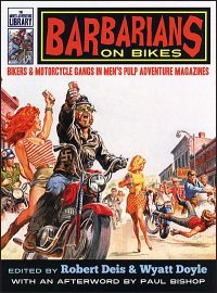 BARBARIANS ON BIKES Hardcover