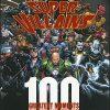 DC COMICS SUPER - VILLAINS 100 Greatest Moments