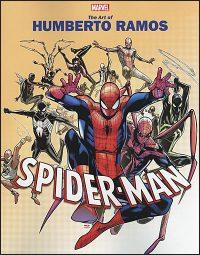 MARVEL MONOGRAPH The Art of Humberto Ramos Spider-Man