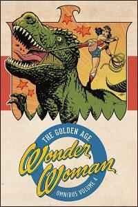WONDER WOMAN The Golden Age Omnibus Volume 4