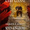 ART OF GARY GIANNI George R. R. Martin's Seven Kingdoms Signed