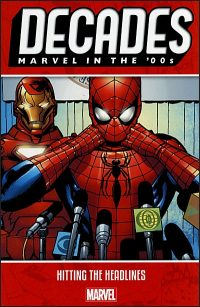 DECADES MARVEL IN THE '00s HITTING THE HEADLINES
