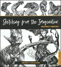 SKETCHING FROM THE IMAGINATION Creatures & Monsters