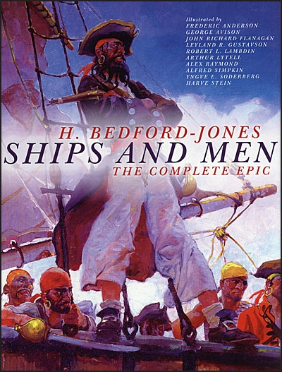SHIPS AND MEN The Complete Epic