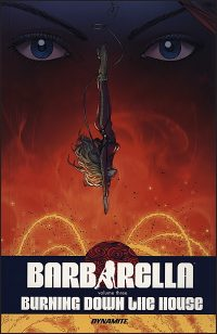 BARBARELLA Volume 3 Burning Down the House