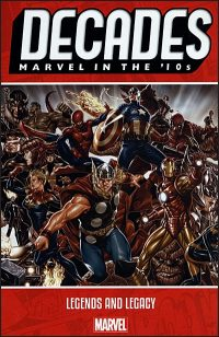 DECADES MARVEL IN THE '10's Legends and Legacy