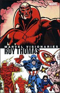 MARVEL VISIONARIES Roy Thomas