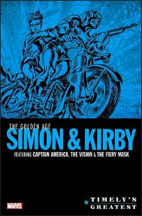 TIMELY'S GREATEST The Golden Age Simon & Kirby Omnibus