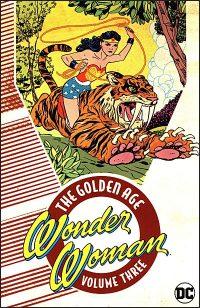 WONDER WOMAN THE GOLDEN AGE Volume 3