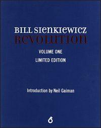 BILL SIENKIEWICZ REVOLUTION Volume 1 Limited Edition Companion Signed
