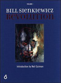 BILL SIENKIEWICZ REVOLUTION Volume 1