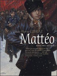 MATTÉO Book Two 1917-1918