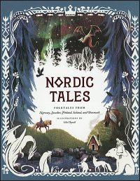 NORDIC TALES Folktales from Norway, Sweden, Finland, Iceland and Denmark