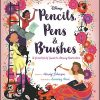 PENCILS, PENS & BRUSHES A Girls' Guide to Disney Animation