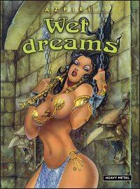 WET DREAMS Hardcover