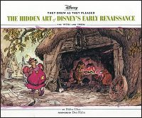 THEY DREW AS THEY PLEASED The Hidden Art of Disney's Early Renaissance Volume 5