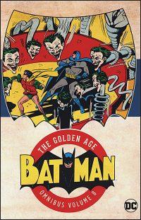 BATMAN The Golden Age Omnibus Volume 8